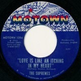 Love Is Like An Itching In My Heart / He's All I Got - The Supremes