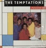 Touch Me - The Temptations