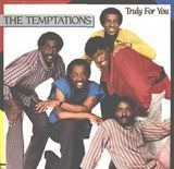 Truly for You - The Temptations