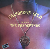 Caribbean Gold - The Best Of - The Trade Winds