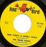 New York's A Lonely Town / Club Seventeen - The Trade Winds