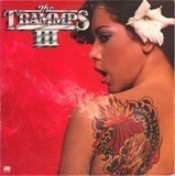 The Trammps III - The Trammps