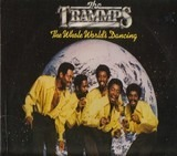 The Whole World's Dancing - The Trammps