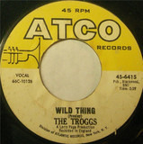 Wild Thing / With A Girl Like You - The Troggs