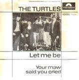 Let Me Be - The Turtles