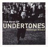 The Best Of The Undertones - Teenage Kicks - The Undertones