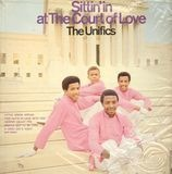 Sittin' in at the Court of Love - The Unifics
