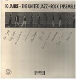 10 Jahre - The United Jazz + Rock Ensemble