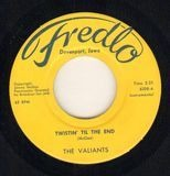Twistin' Til The End / Susan Come Back - The Valiants