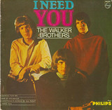 I Need You - Walker Brothers