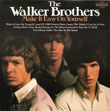 Make It Easy On Yourself - The Walker Brothers