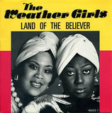 The Land Of The Believer - The Weather Girls