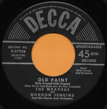 Old Paint (Ride Around Little Dogies) / Wimoweh - The Weavers And Gordon Jenkins and his Orchestra and Chorus