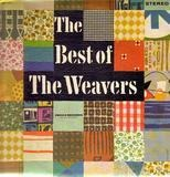 The Best Of The Weavers - The Weavers