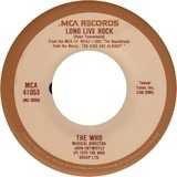 Long Live Rock / My Wife - The Who