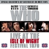 Live At The Isle Of Wight - The Who