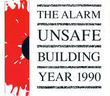 Unsafe Building  Year 1990 - The Alarm