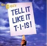 Tell It Like It T-I-Is - The B-52's