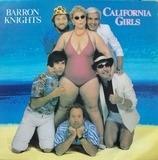 California Girls - The Barron Knights