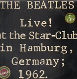 Live At The Star-Club In Hamburg Germany, 1962 - The Beatles