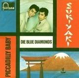 Sukiyaki / Piccadilly-Baby - The Blue Diamonds