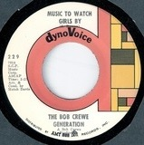 Music To Watch Girls By / Girls On The Rocks - The Bob Crewe Generation