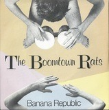 Banana Republic - The Boomtown Rats
