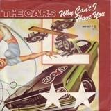 Why Can't I Have You - The Cars