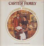 The Original Carter Family Legendary Performers, Volume 1 - The Carter Family