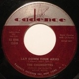 Lay Down Your Arms / Teen Age Goodnight - The Chordettes