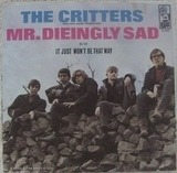 Mr. Dieingly Sad / It Just Won't Be That Way - The Critters