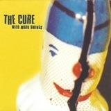 Wild Mood Swings - The Cure
