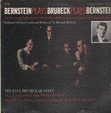 Bernstein Plays Brubeck Plays Bernstein - The Dave Brubeck Quartet