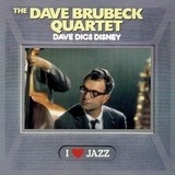 Dave Digs Disney - The Dave Brubeck Quartet
