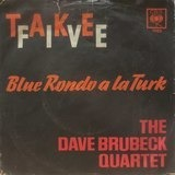 Take Five / Blue Rondo A La Turk - The Dave Brubeck Quartet