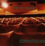 Domestiques - The Delgados