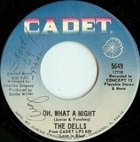 Oh, What A Night / Believe Me - The Dells