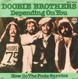 Dependin' On You - The Doobie Brothers