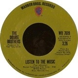 Listen To The Music / Toulouse Street - The Doobie Brothers