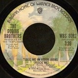 Take Me In Your Arms (Rock Me) - The Doobie Brothers