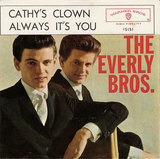 Cathy's Clown / Always It's You - The Everly Brothers