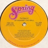 Up Against The Wall - The Fatback Band