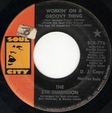 Workin' On A Groovy Thing / Broken Wing Bird - The Fifth Dimension