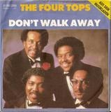 Don't Walk Away - Four Tops