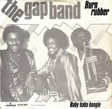 Burn Rubber (Why You Wanna Hurt Me) - The Gap Band