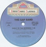 Early In The Morning / Music - The Gap Band, One Way