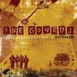 Haymaker! - The GOURDS