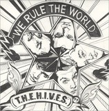 We Rule The World - The Hives
