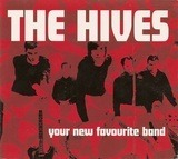 Your New Favourite Band - The Hives