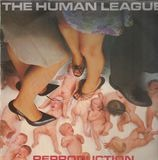 Reproduction - The Human League